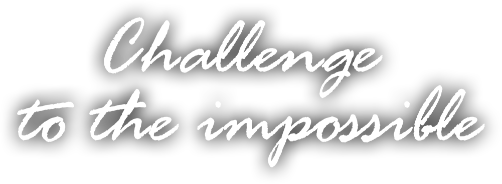 Challenge To The Impossible